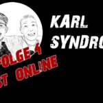 Karl-Syndrom - Folge 4 ist online