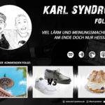 Themen zur 4ten Folge von Karl-Syndrom