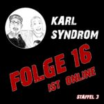 Karl Syndrom Folge 16
